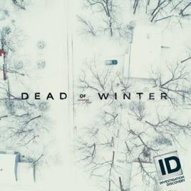 Dead of Winter, Season 1