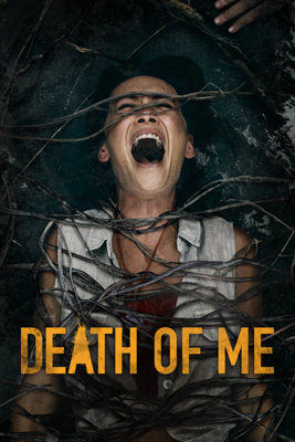 Death of Me Movie Synopsis, Reviews