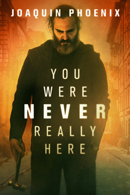 You Were Never Really Here HD Download