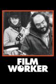 Filmworker (Kubrick's Unsung Assistant)