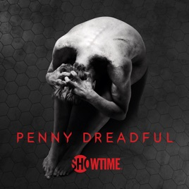 ‎Penny Dreadful, The Complete Series