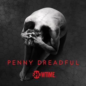 Penny Dreadful, The Complete Series