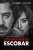 Loving Pablo Escobar - Fernando León de Aranoa