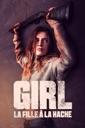 Affiche du film Girl : La fille à la hache