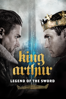 King Arthur: Legend of the Sword - Guy Ritchie