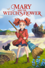 Mary and The Witch's Flower (A Studio Ponoc Film) - Hiromasa Yonebayashi & Giles New