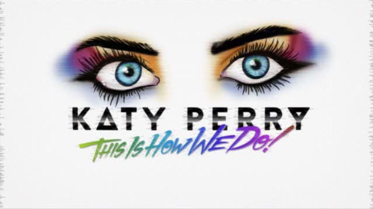 Katy Perry – This Is How We Do (Lyric Video) [iTunes Plus M4V] | iplusall.4fullz.com