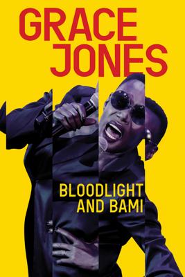 Sophie Fiennes - Grace Jones: Bloodlight and Bami Grafik