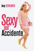 Sexy por accidente - Abby Kohn & Marc Silverstein