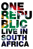 OneRepublic: Live In South Africa