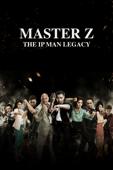 Master Z: The Ip Man Legacy