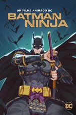 Capa do filme Batman Ninja