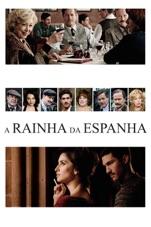 Capa do filme A Rainha da Espanha