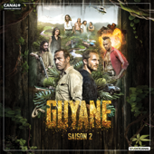 Guyane, saison 2 (VF)