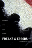 Freaks & Errors: A Rare Collection