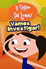 Capa do filme O Show da Luna: Vamos Investigar