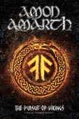 Amon Amarth: The Pursuit of Vikings: Live at Summer Breeze