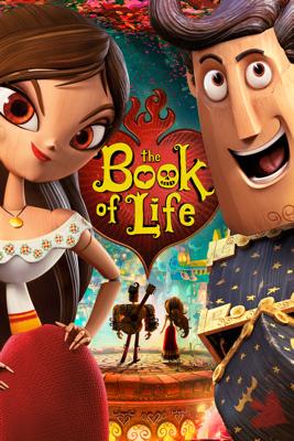 The Book of Life - Jorge R. Gutierrez