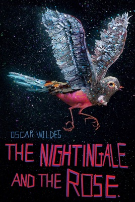 Oscar Wilde's the Nightingale and the Rose on iTunes