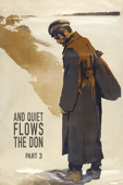 And Quiet Flows the Don. Part 3