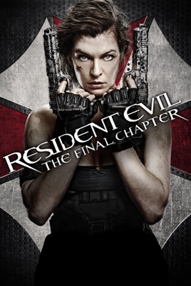 Resident Evil: The Final Chapter on iTunes