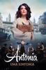 Antonia: Uma Sinfonia - Maria Peters