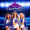 It's Going Down - Dallas Cowboys Cheerleaders: Making the Team