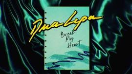 Break My Heart (Lyric Video) Dua Lipa Pop Music Video 2020 New Songs Albums Artists Singles Videos Musicians Remixes Image