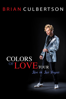 Brian Culbertson - Brian Culbertson: Colors of Love Tour Live In Las Vegas  artwork