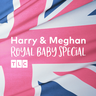 Meghan & Harry Royal Baby Special HD Download