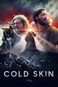 Affiche du film Cold Skin