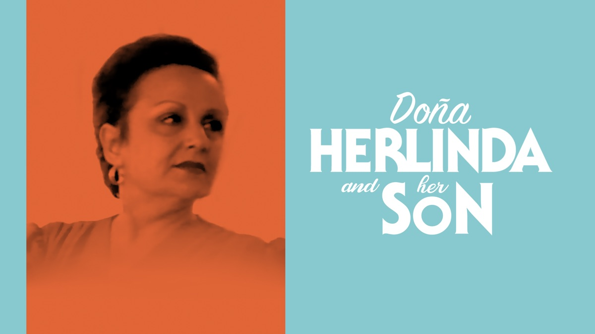Doña Herlinda and Her Son   Apple TV