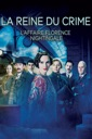 Affiche du film La Reine du Crime : l'Affaire Florence Nightingale