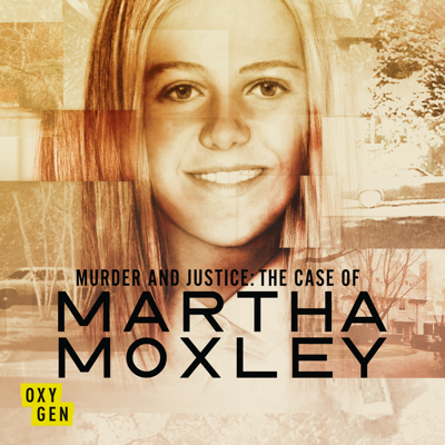 Murder and Justice: The Case of Martha Moxley, Season 1 HD Download
