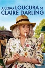 Capa do filme A Última Loucura de Claire Darling