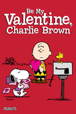 Be My Valentine, Charlie Brown (Deluxe Edition) Movie Synopsis, Reviews