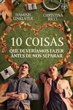 Capa do filme 10 Coisas que Deveríamos Fazer Antes de nos Separar