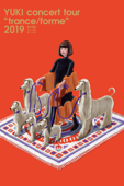 "YUKI Concert Tour ""trance/forme"" 2019 東京国際フォーラム ホールA"