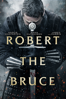 Robert the Bruce - Richard Gray