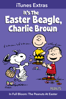 Phil Roman - It's the Easter Beagle, Charlie Brown (Deluxe Edition)  artwork