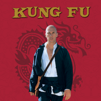 Kung Fu - Kung Fu, The Complete Series artwork