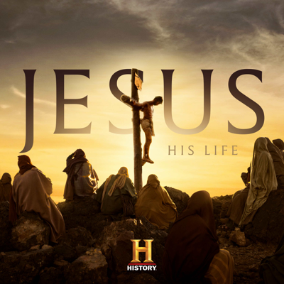 Jesus: His Life HD Download