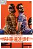 Andhadhun - Sriram Raghavan