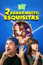 Capa do filme Luccas Neto em: Duas Babás Muito Esquisitas
