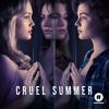 Cruel Summer - Cruel Summer, Season 1  artwork