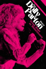 The Dolly Parton Story: From Rags to Rhinestones