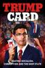 Trump Card (2020) - Dinesh D'Souza, Bruce Schooley & Debbie D'souza