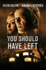 You Should Have Left - David Koepp