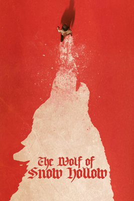 The Wolf Of Snow Hollow Movie Synopsis, Reviews