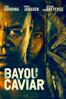 Bayou Caviar - Cuba Gooding Jr.